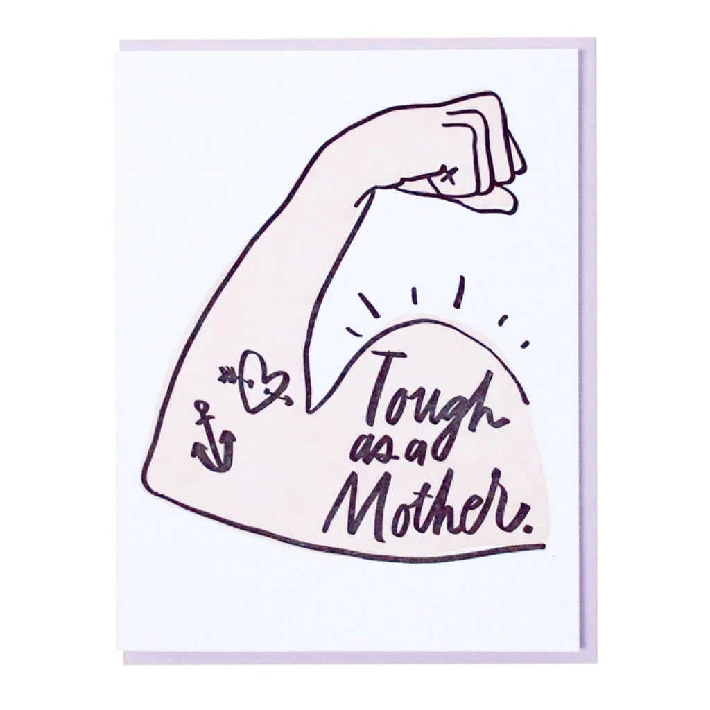 and Here We Are - AHW Tough Mom Card