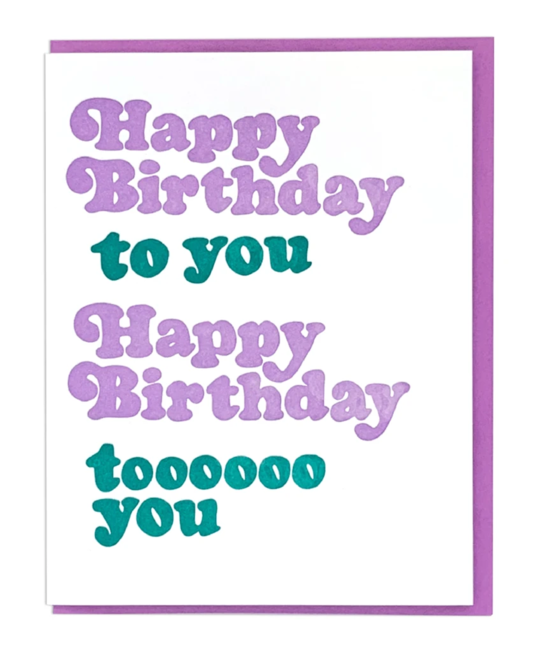 and Here We Are - AHW Birthday Song Card