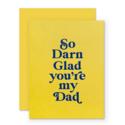 The Social Type - TST So Darn Glad Dad Card
