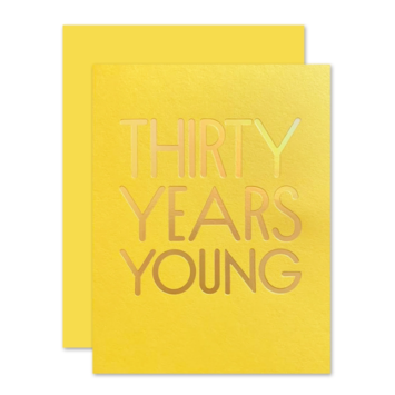The Social Type - TST 30 Thirty Years Young Birthday Card