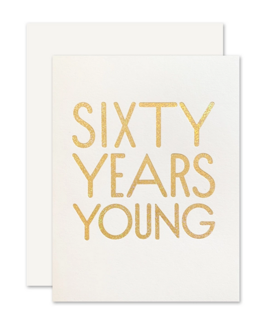 The Social Type - TST 60 Sixty Years Young Birthday Card