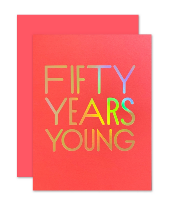 The Social Type - TST 50 Fifty Years Young Birthday Card