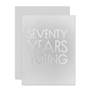 The Social Type - TST 70 Seventy Years Young Birthday Card