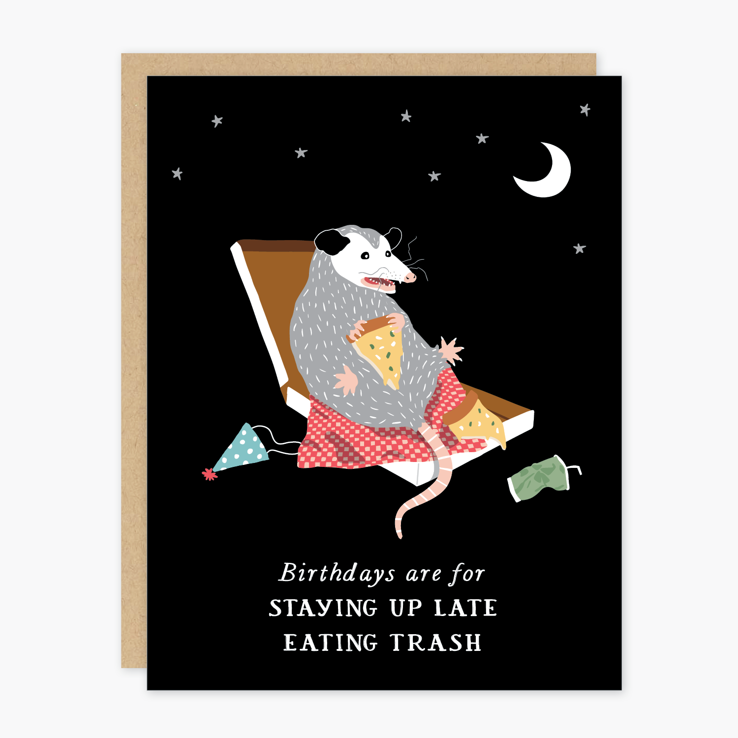 Party of One - POO Possum Stay Up Late and Eat Trash Birthday Card