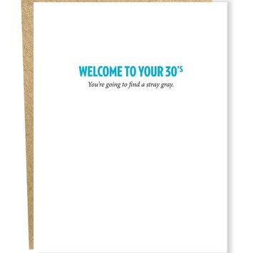 Sapling Press - SAP Welcome to Your 30's, Stray Gray Birthday Card