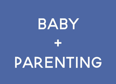 Baby + Parenting