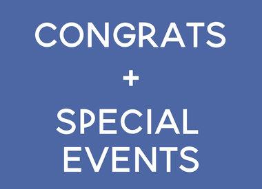 Congrats + Special Events