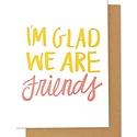 Thimblepress I'm so Glad We Are Friends Card