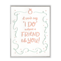 Ink Meets Paper - IMP Can't Say I Do Without You Card