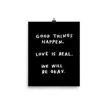 AdamJK - AJK Good Things Happen Print