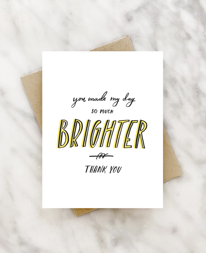 2021 Co. - 2021 You Make my Day So Much Brighter Thank You Card