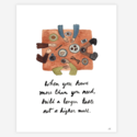 """Little Truths Studio - LTS More Than You Need Print, 11"""" x 14"""""""