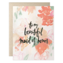 Our Heiday - OH To My Beautiful Maid of Honor Card