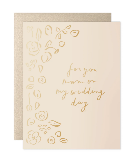 Our Heiday - OH For You Mom, on My Wedding Day Card