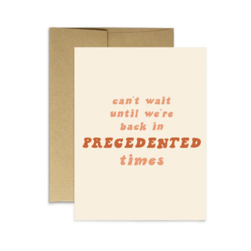 Party Mountain - PM Precedented Times Card