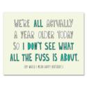 Near Modern Disaster - NMD We're All Older Birthday Card