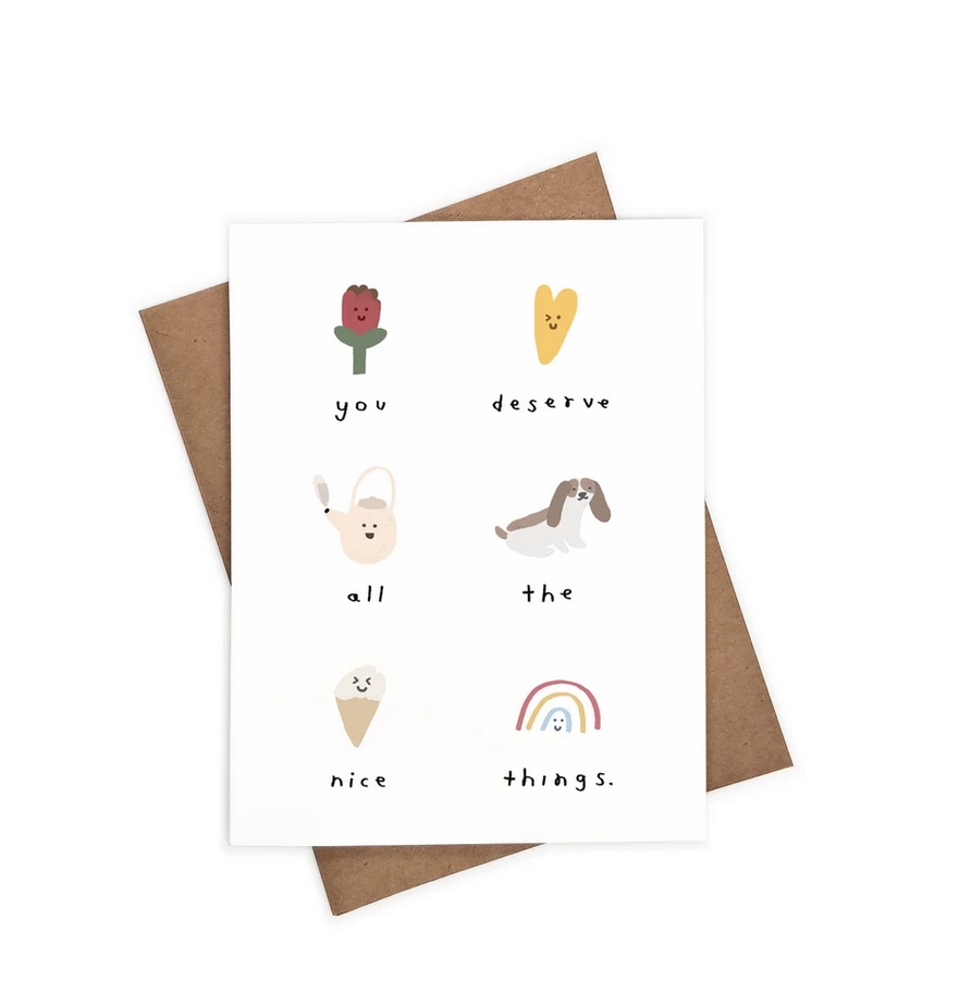 iejvxr - IE You Deserve All the Nice Things Card