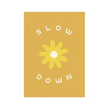 "Worthwhile Paper - WOP Slow Down Print, 5x7"""