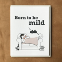 McBittersons - MCB Born to Be Mild Card