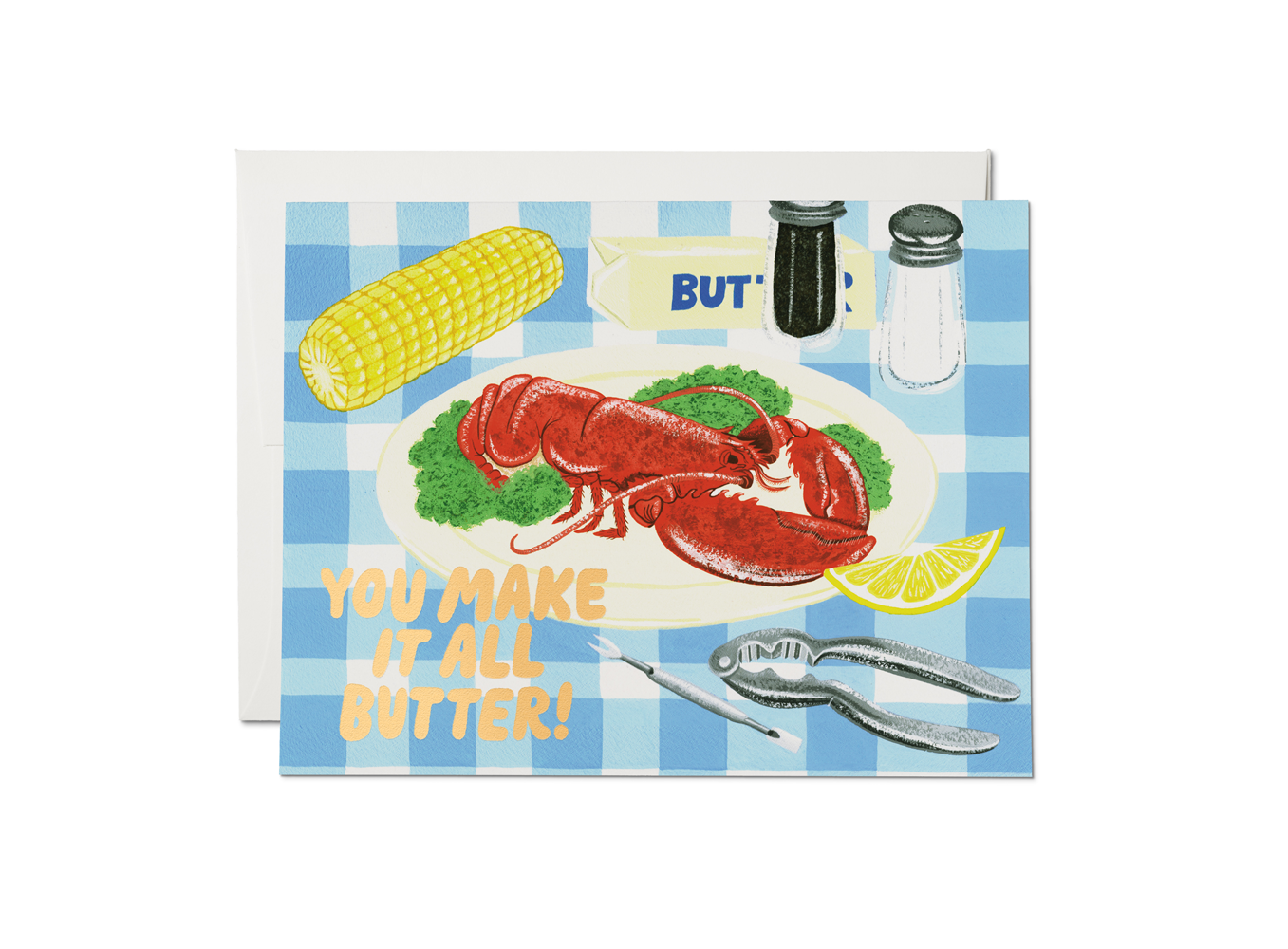 Red Cap Cards - RCC You Make It All Butter Card