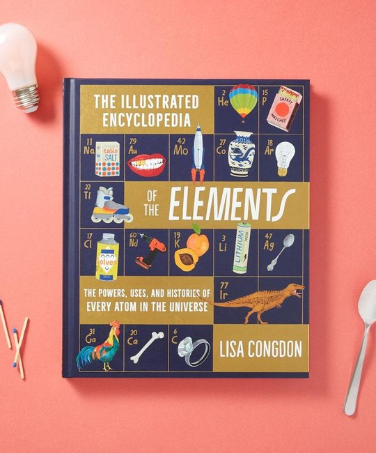 Chronicle Books - CB Illustrated Encyclopedia of the Elements Book