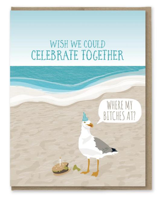 Modern Printed Matter - MPM Where My Bitches At Birthday Card