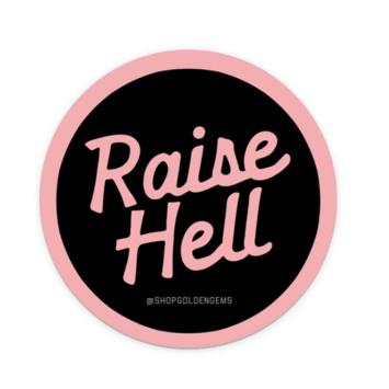 Golden Gems - GOG Raise Hell Sticker