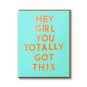 1973, Ltd. Hey Girl, You Got This Card