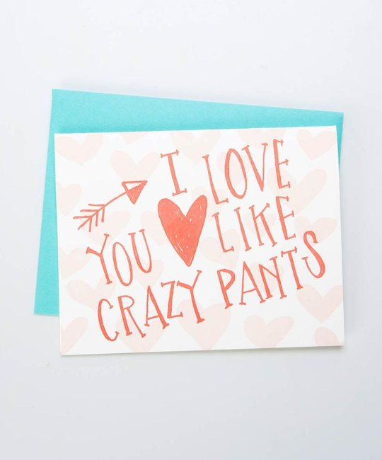 Gus and Ruby Letterpress - GR GRGCLO0003 - I Love You Like Crazy Pants
