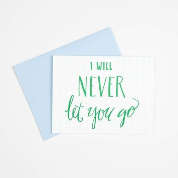 Gus and Ruby Letterpress Never Let You Go Love Card
