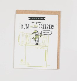 Ladyfingers Letterpress LFGCBA0009 - Hi Dads  -  Bun in the Freezer