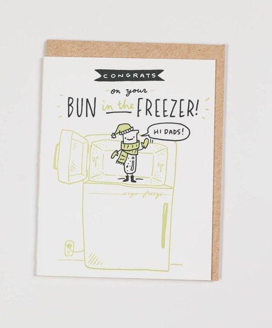 Ladyfingers Letterpress - LF LFGCBA0009 - Hi Dads  -  Bun in the Freezer