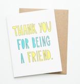 Near Modern Disaster Thank You Friend Card