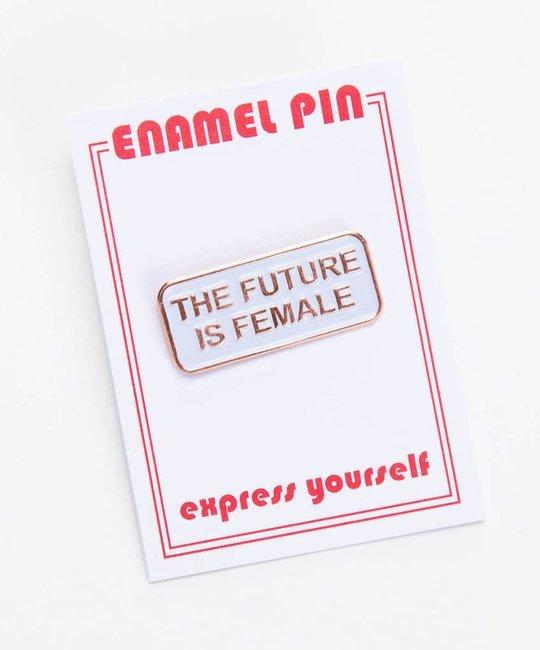 The Found Future is Female Enamel Pin