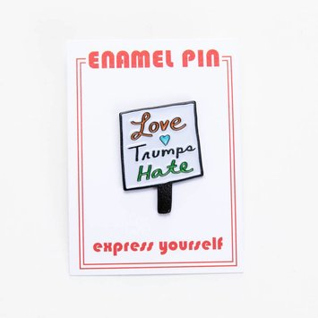 The Found Love Trumps Hate Enamel Pin