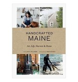 Chronicle Books Handcrafted Maine: Art, Life, Harvest & Home