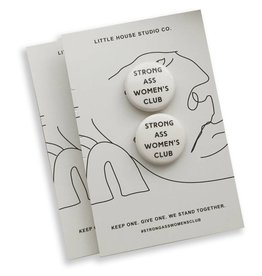 Little House Studio Co. Strong Ass Womens Club Pins - Set of 2