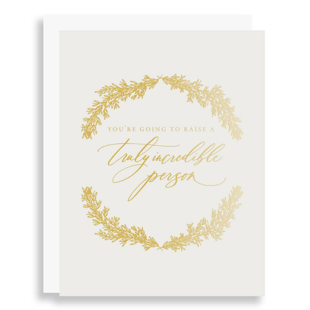 Little Well Paper Co. Raise A Truly Incredible Person Greeting Card