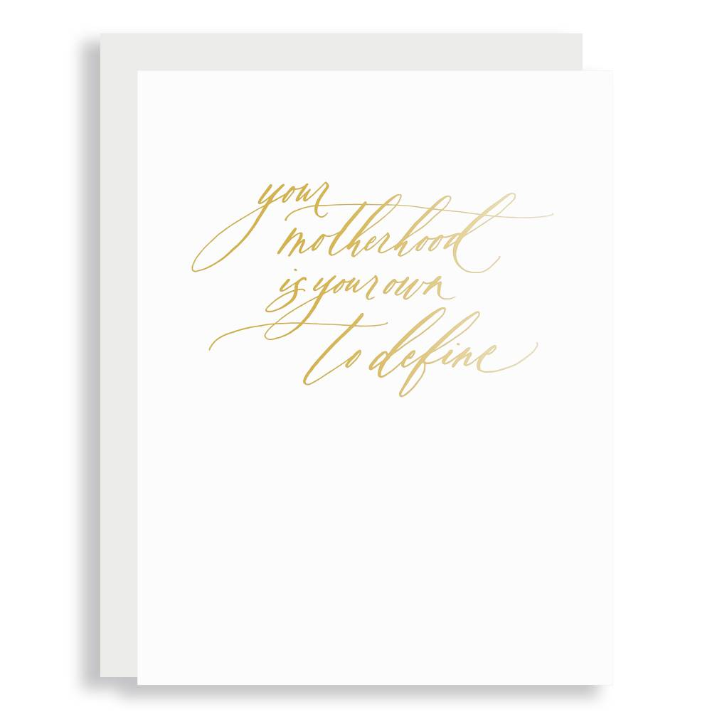 Little Well Paper Co. Motherhood Your Own to Define Greeting Card