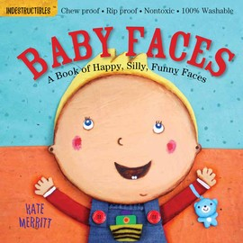 Indestructibles Baby Books Indestructibles: Baby Faces