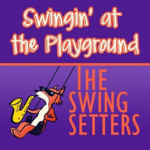 Swingin' at the Playground