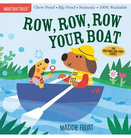 Indestructibles Baby Books Indestructibles: Row, Row, Row Your Boat