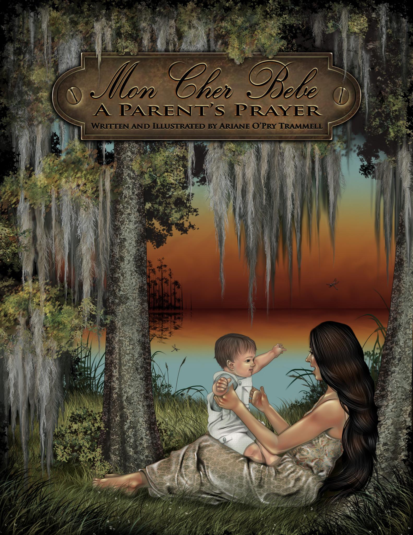 Books Mon Cher Bebe: A Parent's Prayer (Autographed Copy)