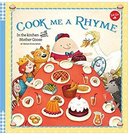 Books Cook Me a Rhyme: In the Kitchen with Mother Goose