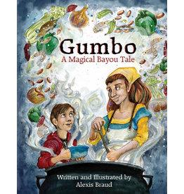Books Gumbo: A Magical Bayou Tale