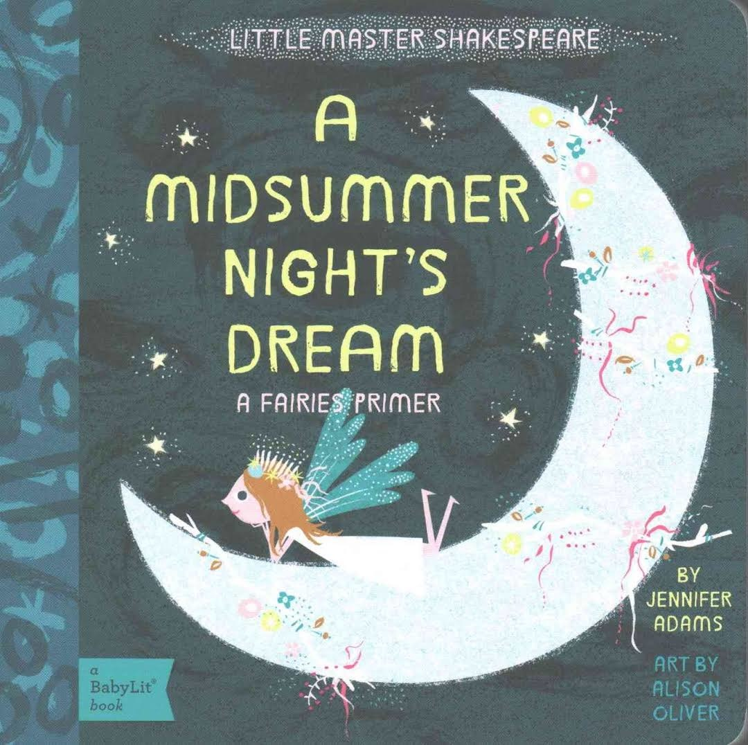 Books A Midsummer Night's Dream: A Babylit Primer