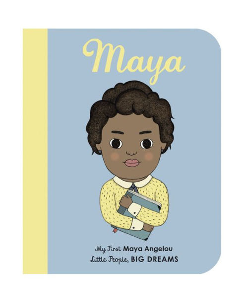 Books My First Maya Angelou (Little People, BIG DREAMS) board book