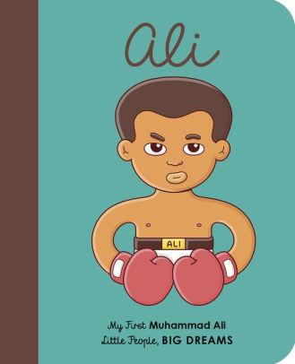 Books My First Muhammad Ali (Little People, BIG DREAMS) board book
