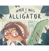 Books When I Was an Alligator