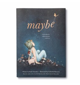 Compendium Maybe: A Story About the Endless Potential in All of Us (hardcover)